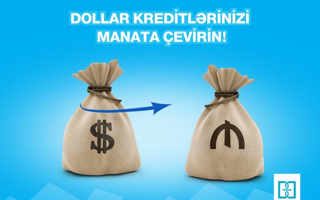 Dollar kreditlərinə güzəşt
